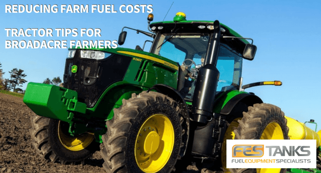 Reducing Farm Fuel Costs - Tractor Tips for Broadacre Farmers